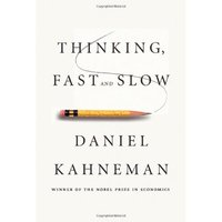 'Thinking, Fast and Slow' by Daniel Kahneman